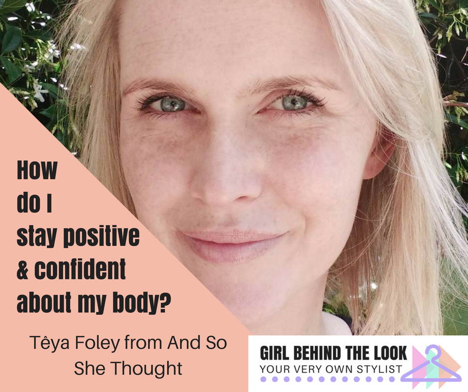 How To Stay Body Positive & Confident - Girl Behind The Look