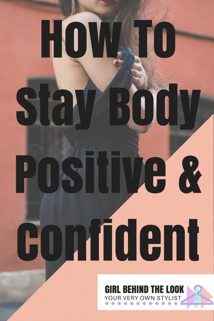 Stay Body Positive Confident